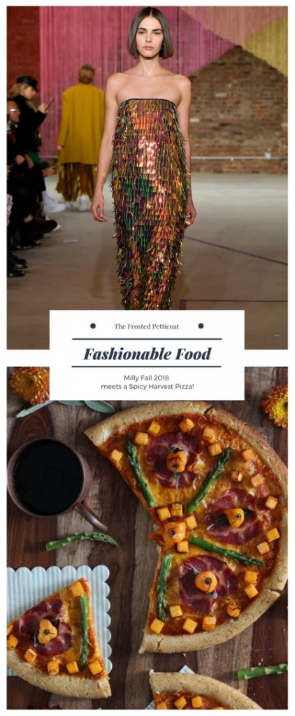 Fashionable Food Milly Fall 2018 vs Spicy Harvest Pizza 422x1024 - Fashionable Food: Spicy Harvest Pizza