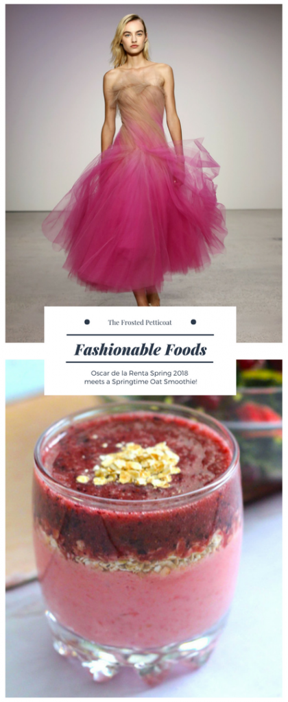 Oscar de la Renta, Springtime Oat Smoothie, Fashionable Food